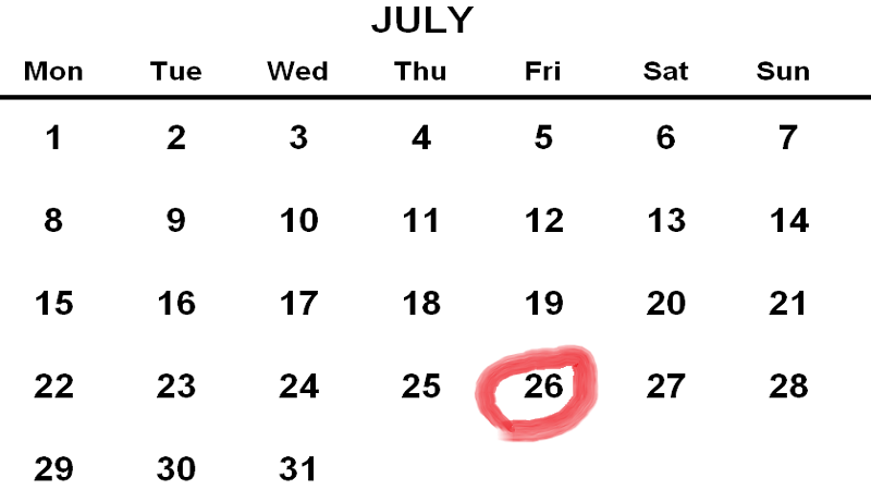 An image of a calendar for July 2019 with Friday the 26th ringed in red